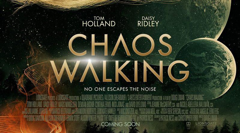 CHAOS WALKING – Mit dem Marvel Helden Tom Holland und Jedi-Meisterin Daisy Ridley: Erstes Poster veröffentlicht (Kinostart: 04.02.2021)