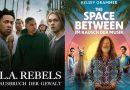 PARAMOUNT HOME ENTERTAINMENT PRÄSENTIERT: The Space Between & L.A. Rebels: Jetzt neu als Download und Video On Demand!