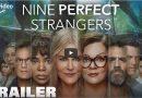 Amazon Prime Video zeigt offiziellen Trailer zu Nine Perfect Strangers