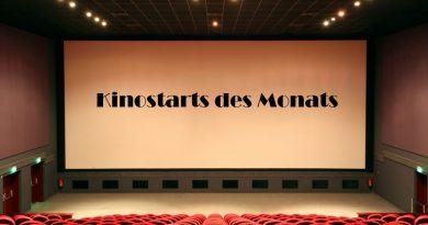 Kinostarts des Monats August 2021 | Endlich geht´s wieder weiter :-)