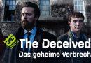 The Deceived – Das geheime Verbrechen: Trailer zur Thrillerserie verfügbar